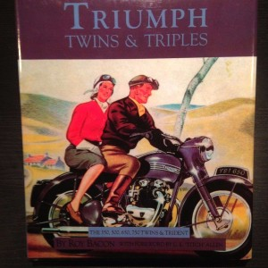 Triumph Twins and Triples by Roy H Bacon (Hardback, 2007)